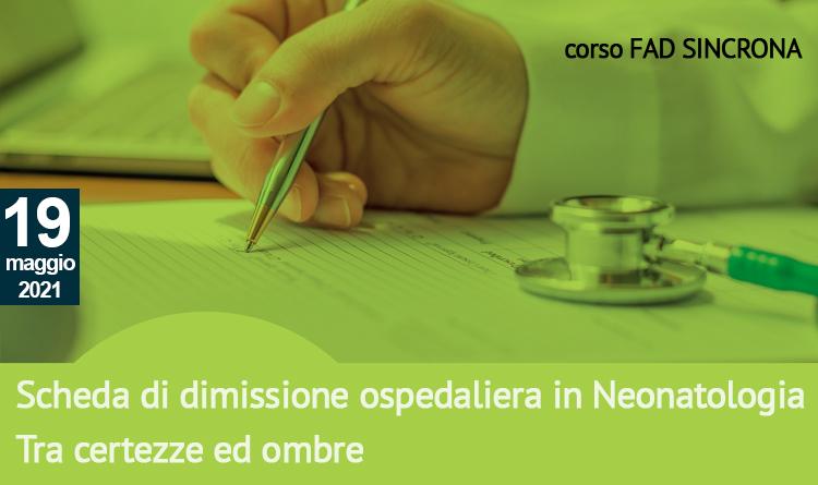 Scheda  di dimissione ospedaliera in Neonatologia. Tra certezze ed ombre