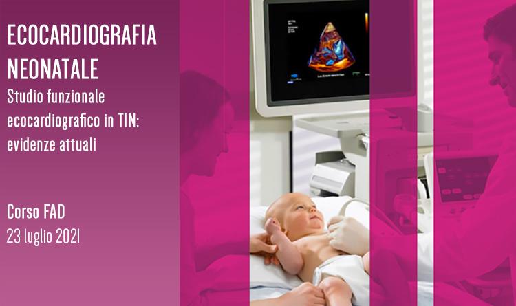 Ecocardiografia Neonatale Studio funzionale ecocardiografico in TIN: evidenze attuali