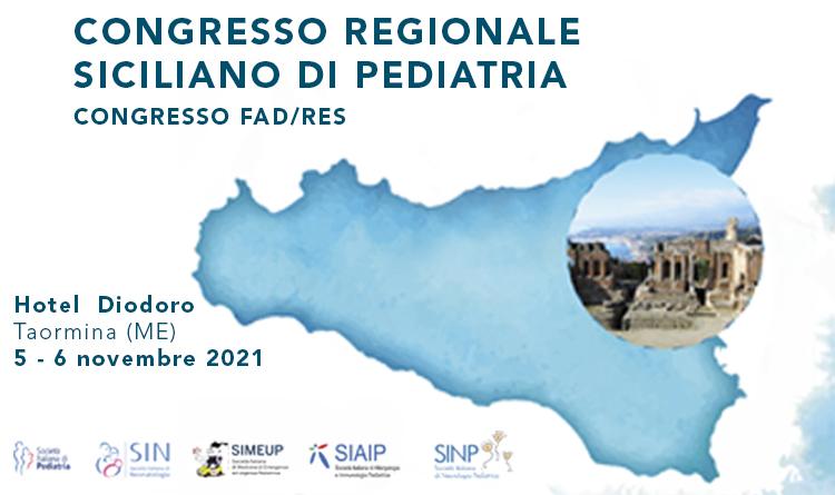 Congresso Regionale Siciliano di Pediatria  - Il pediatra oggi tra gestione di nuove patologie e bisogni di salute del bambino