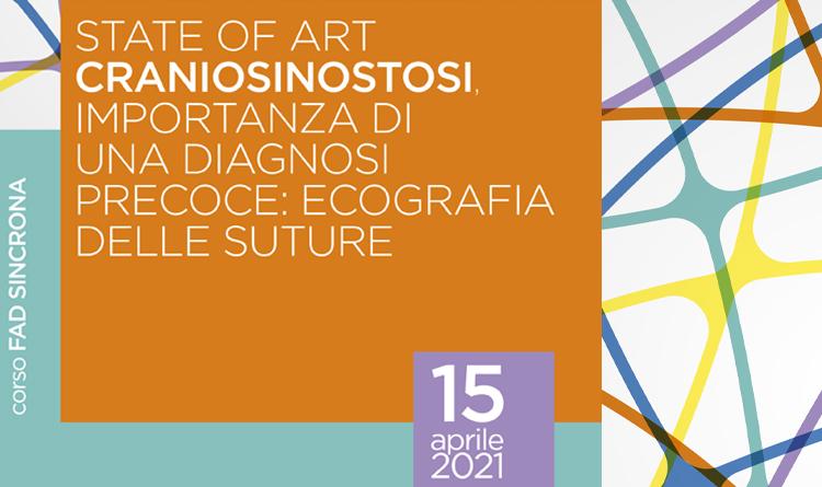 State of art - craniosinostosi, importanza di una diagnosi precoce: ecografia delle suture