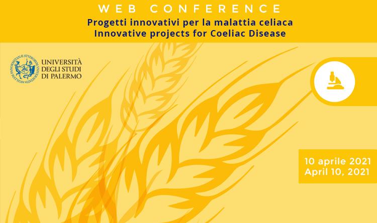Progetti innovativi per la malattia celiaca - Innovative projects for Coeliac Disease